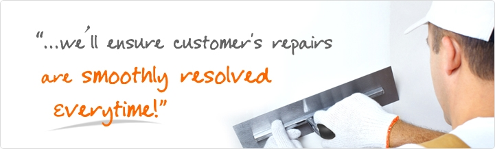 We'll ensure customer's repairs are smoothly resolved every time!